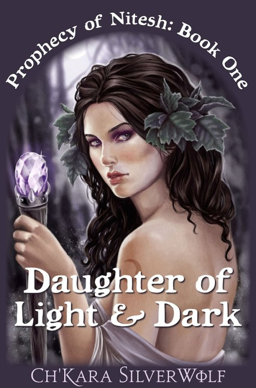 Paranormal Romance Daughter of Light & Dark by Ch'kara SilverWolf