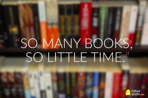 Quote-So-many-books,-so-little-time