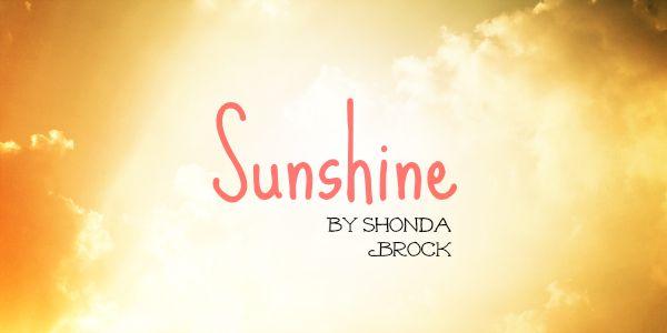 Sunshine a short story by Shonda Brock