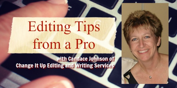Editing tips from Candace Johnson