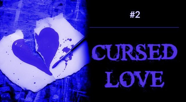 Cursed Love 2